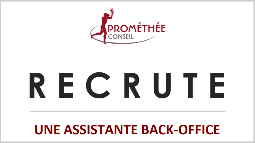 Prométhée recrute - Assistante Back Office